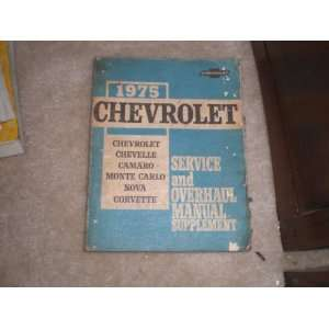 1975 Chevrolet Service and Overhaul Manual Supplement All Cars