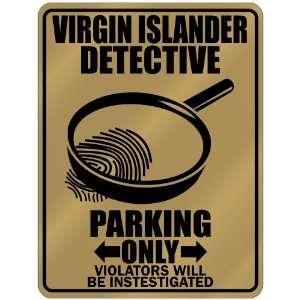New  Virgin Islander Detective   Parking Only  Virgin