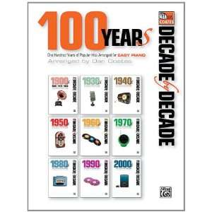 Decade by Decade 100 Years of Popular Hits (9780739088791