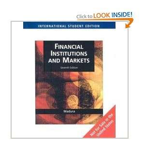 Financial Markets And Institutions: Jeff Madura: Books