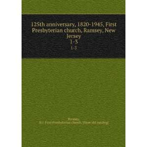 125th anniversary, 1820 1945, First Presbyterian church