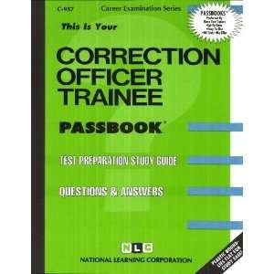 Correction Officer Trainee (9780837309576): Jack Rudman