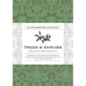 Trees and Shrubs (Irelands Flora and Fauna Series