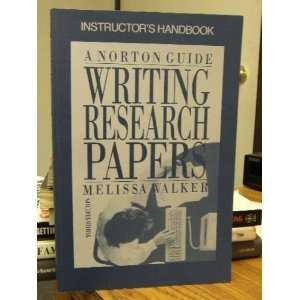 Writing Research Papers: A Norton Guide (9780393959444