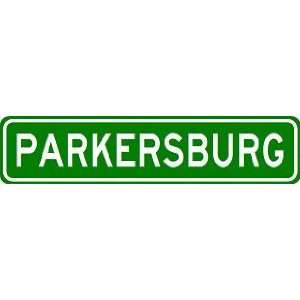 PARKERSBURG City Limit Sign   High Quality Aluminum