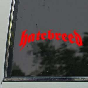Hatebreed Red Decal Metal Rock Band Truck Window Red