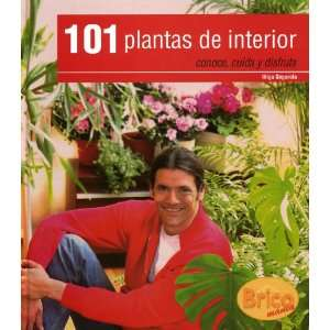 101 Plantas De Interior (9788496177222): Books