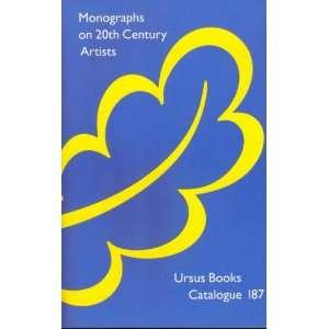 20th Century Artists: Ursus Books Catalogue #187: Ursus Books: Books