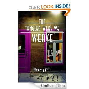 The Tangled Webs We Weave Live Evil Tracy Hill  Kindle