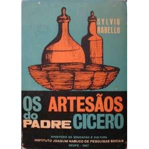 OS ARTESAOS DO PADRE CICERO: CONDICOES SOCIAIS E