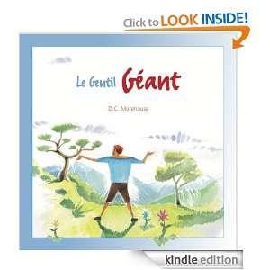 Le Gentil Géant: Un conte pour rêveurs de tous âges (French Edition