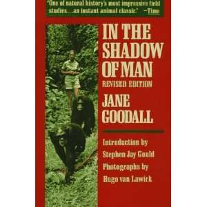 In the Shadow of Man [Paperback] Jane Goodall Books