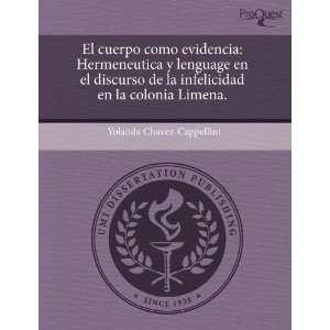 El cuerpo como evidencia: Hermeneutica y lenguage en el discurso de la