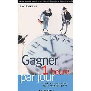 Gagner une heure par jour (French Edition) (9782501036641) Ray