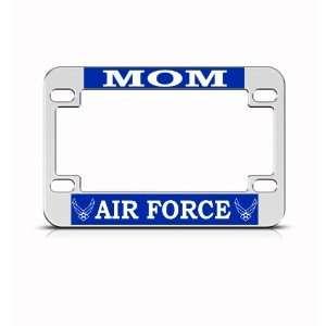 Air Force Mom Military Metal Bike Motorcycle license plate frame