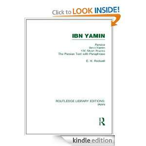 Ibn Yamin (RLE Iran A) Volume 8 (Routledge Library Editions Iran) E