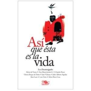 Asi que esta es la vida / So this is life (Spanish Edition