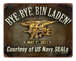 BYE BYE BIN LADEN Navy Seals patriotic heavy metal sign