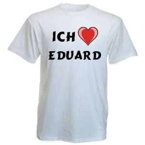 Shirt mit Aufschrift Ich Liebe Eduard  Sport & Freizeit