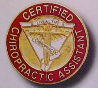Certified Chiropractic Assistant Emblem Lapel Pin 5065