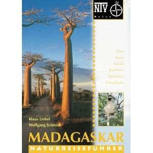 Madagaskar. Flora, Fauna, Strände, Reiserouten, Naturschutz