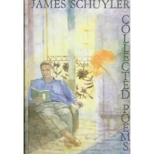 Collected Poems [Hardcover] James Schuyler Books