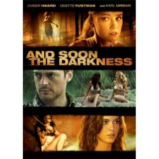 the Darkness: Amber Heard, Odette Annable, Karl Urban, Adriana Barraza