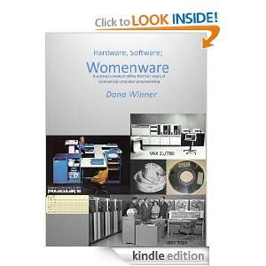 Hardware, Software; Womenware Dana Winner  Kindle Store