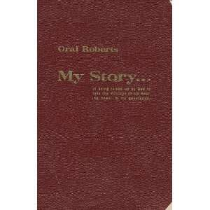 My Story Oral Roberts, Oscar Moore Books