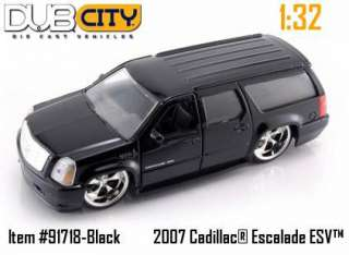 Jada 132 Diecast Dub City 2007 Cadillac Escalade ESV