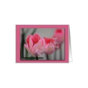 Happy 60th Birthday, Pink Tulips Card: Toys & Games