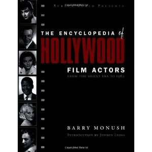 Encyclopedia of Hollywood Film Actors, Vol. 1: From the