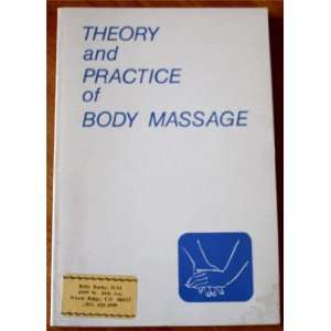 Theory and Practice of Body Massage Frank Nichols