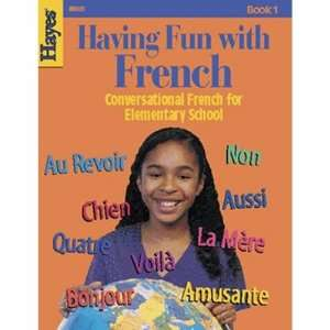 Fun With French Conversational French for Elementary School   Book