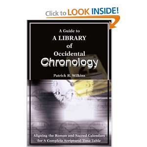 Calendars for A Complete Scriptural Time Table (9780595216581