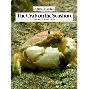 The Crab on the Seashore (Animal Habitats) (9780416624007