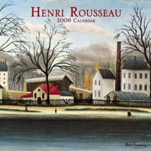 Henri Rousseau 2006 Wall Calendar (Art Photographic