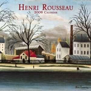Henri Rousseau 2006 Wall Calendar (Art Photographic