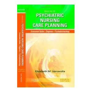 Nursing Care Plans) 4th (forth) edition: Elizabeth M. Varcarolis RN MA