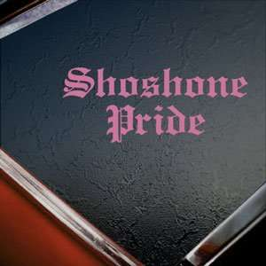 Shoshone Pride Pink Decal Car Truck Bumper Window Pink