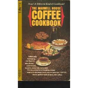 The Maxwell House Coffee Cookbook Ellen (editor