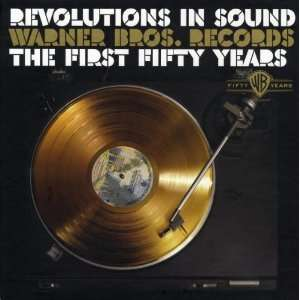 Revolutions In Sound Warner Bros. Records The First Fifty Years(10 CD