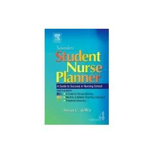 Saunders Student Nurse Planner   A Guide to Success in