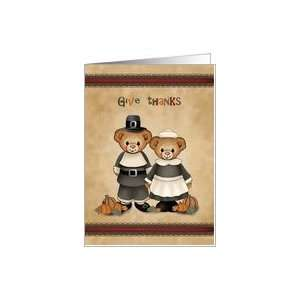 Pilgrim Bears Happy Thanksgiving Day Cards Give Thanks