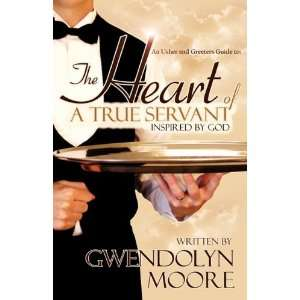 An Ushers and Greeters Guide to: The Heart of A True