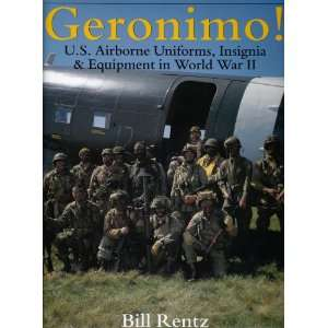Geronimo U.S. Airborne Uniforms, Insignia & Equipment in World War