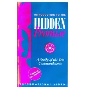 The Hidden Promise A Study of the Ten Commandments [VHS