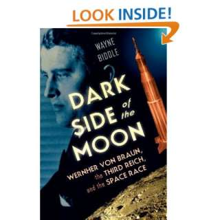 Dark Side of the Moon Wernher von Braun, the Third Reich