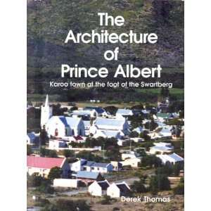 The architecture of Prince Albert Karoo town at the foot of the