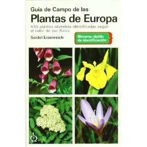 GUÍA DE CAMPO DE LAS PLANTAS DE EUROPA (9788428208307
